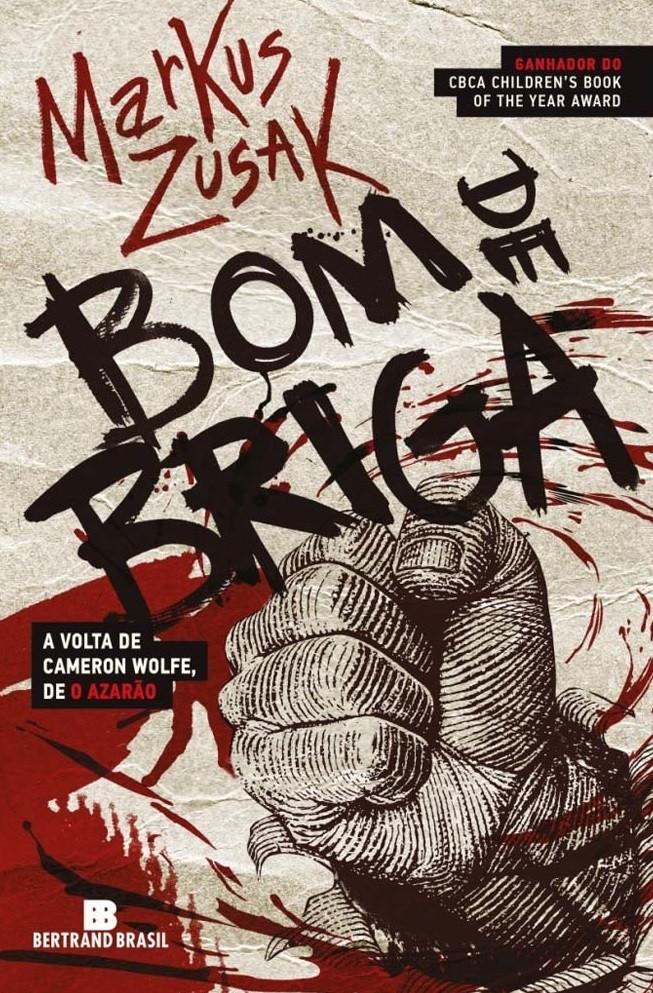 Bom de Briga - Markus Zusak