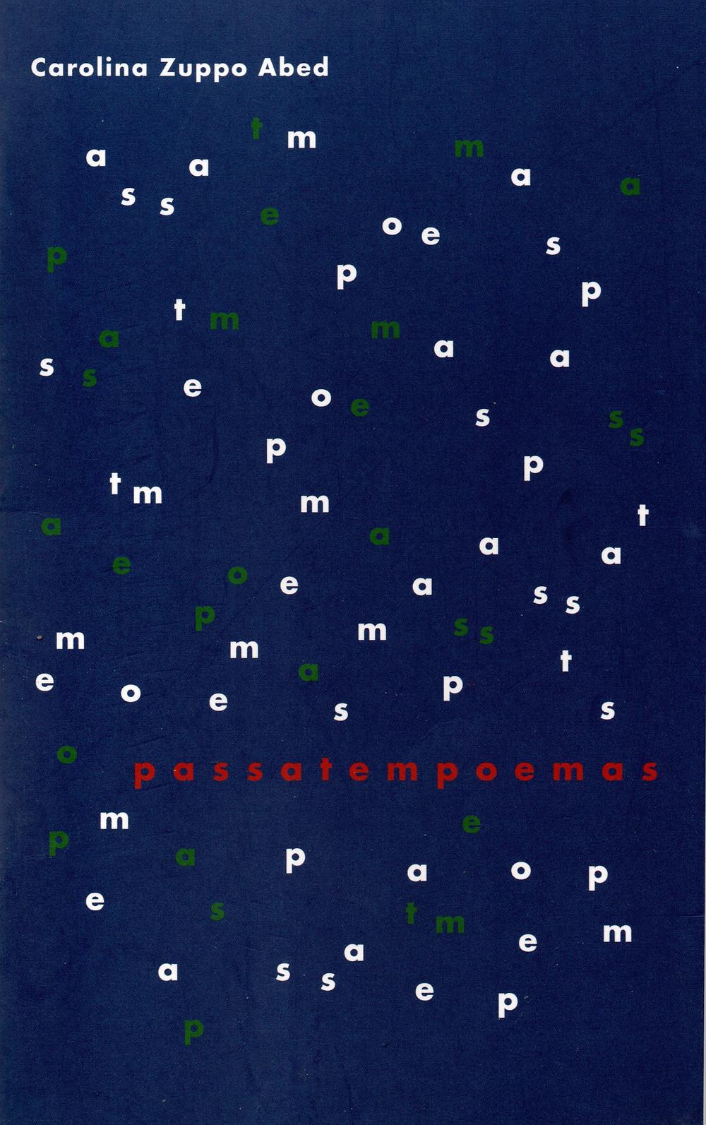 Passatempoemas – Desafios Verbo-lógico-matemáticos de Carolina Zuppo Abed