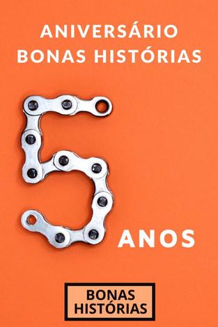 Celebrações: Blog Bonas Histórias - Quinto aniversário
