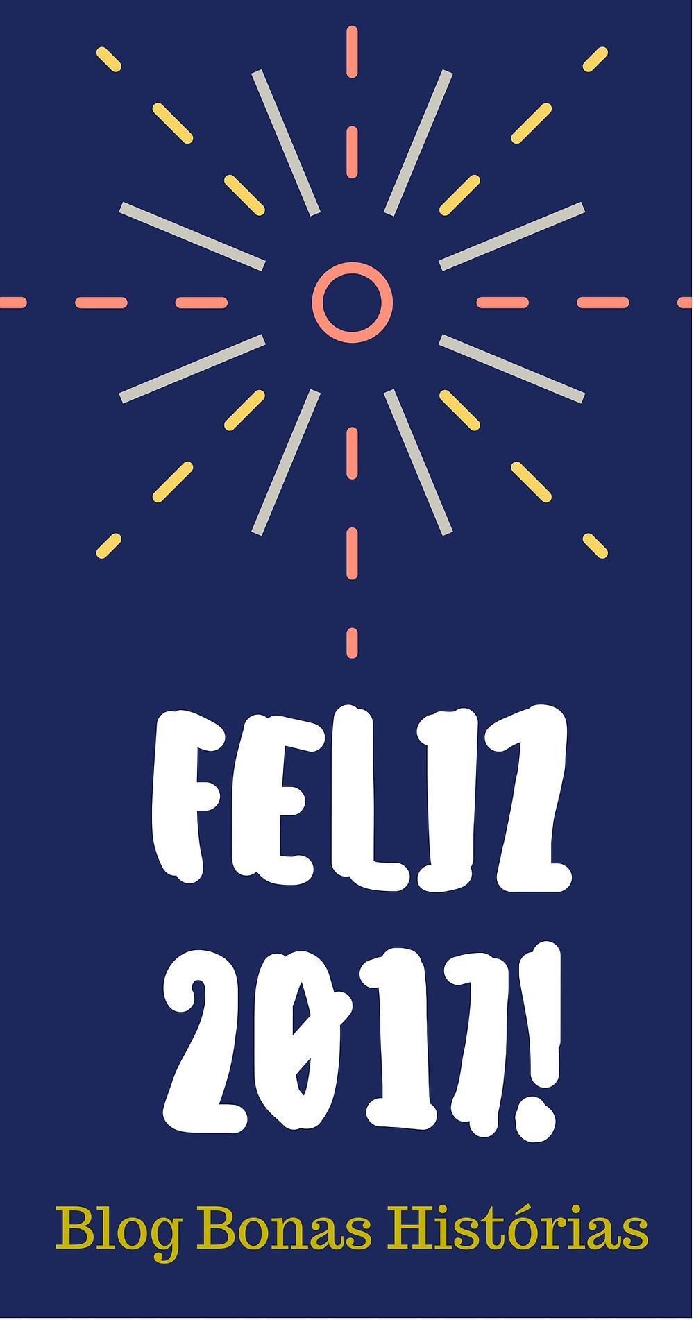 Feliz Ano Novo do Blog Bonas Histórias