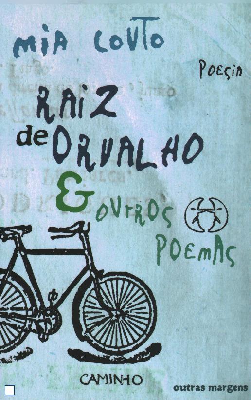 Raiz de Orvalho & Outros Poemas - Mia Couto