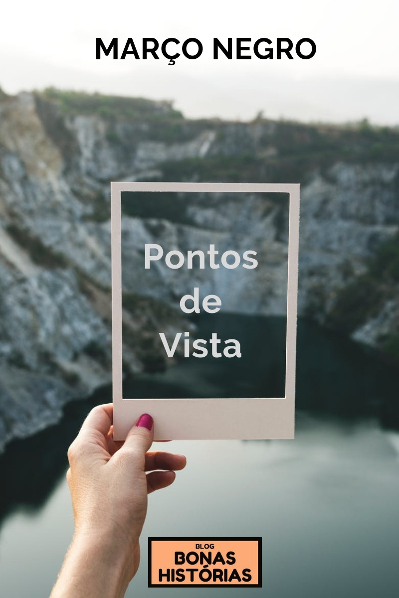 Março Negro - Pontos de Vista de Ricardo Bonacorci