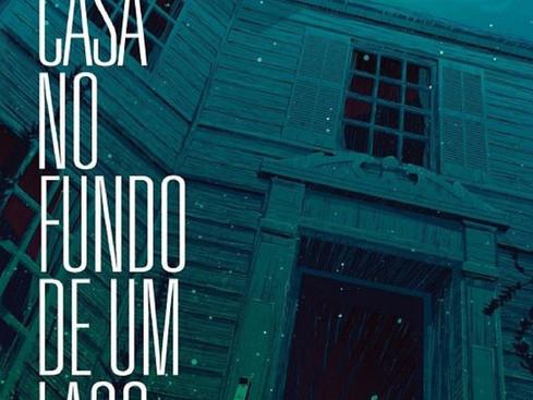 Livros: Uma Casa no Fundo de Um Lago - A novela de terror de Josh Malerman