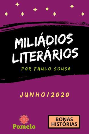 Miliádios Literários: junho/2020