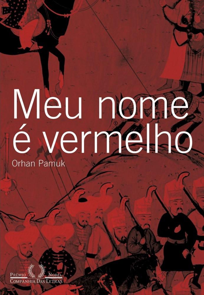 Livro Meu Nome é Vermelho de Orhan Pamuk