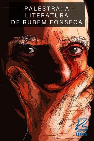 Eventos: Palestra sobre a Literatura de Rubem Fonseca em Minas Gerais