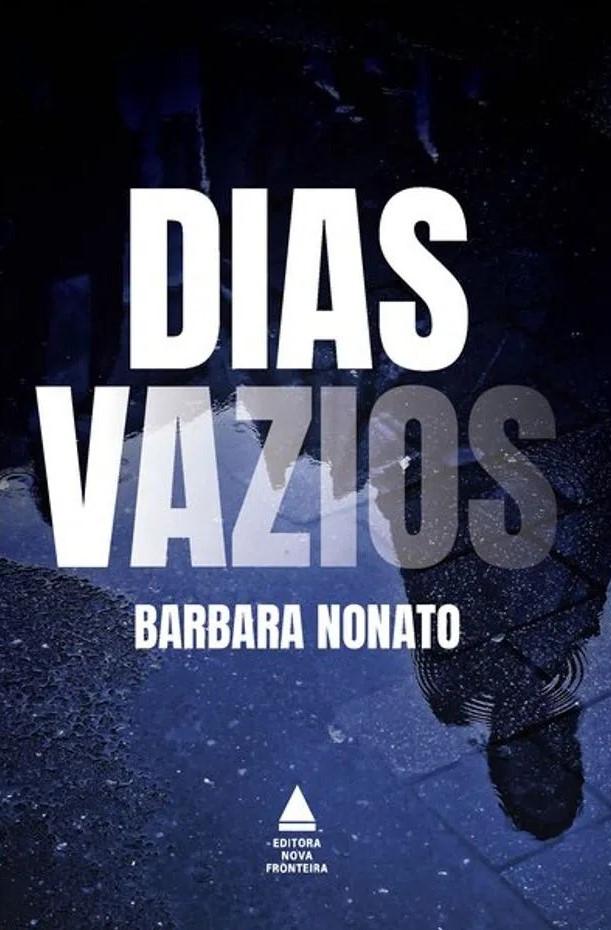 Dias Vazios de Barbara Nonato
