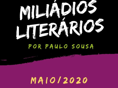 Miliádios Literários: maio/2020
