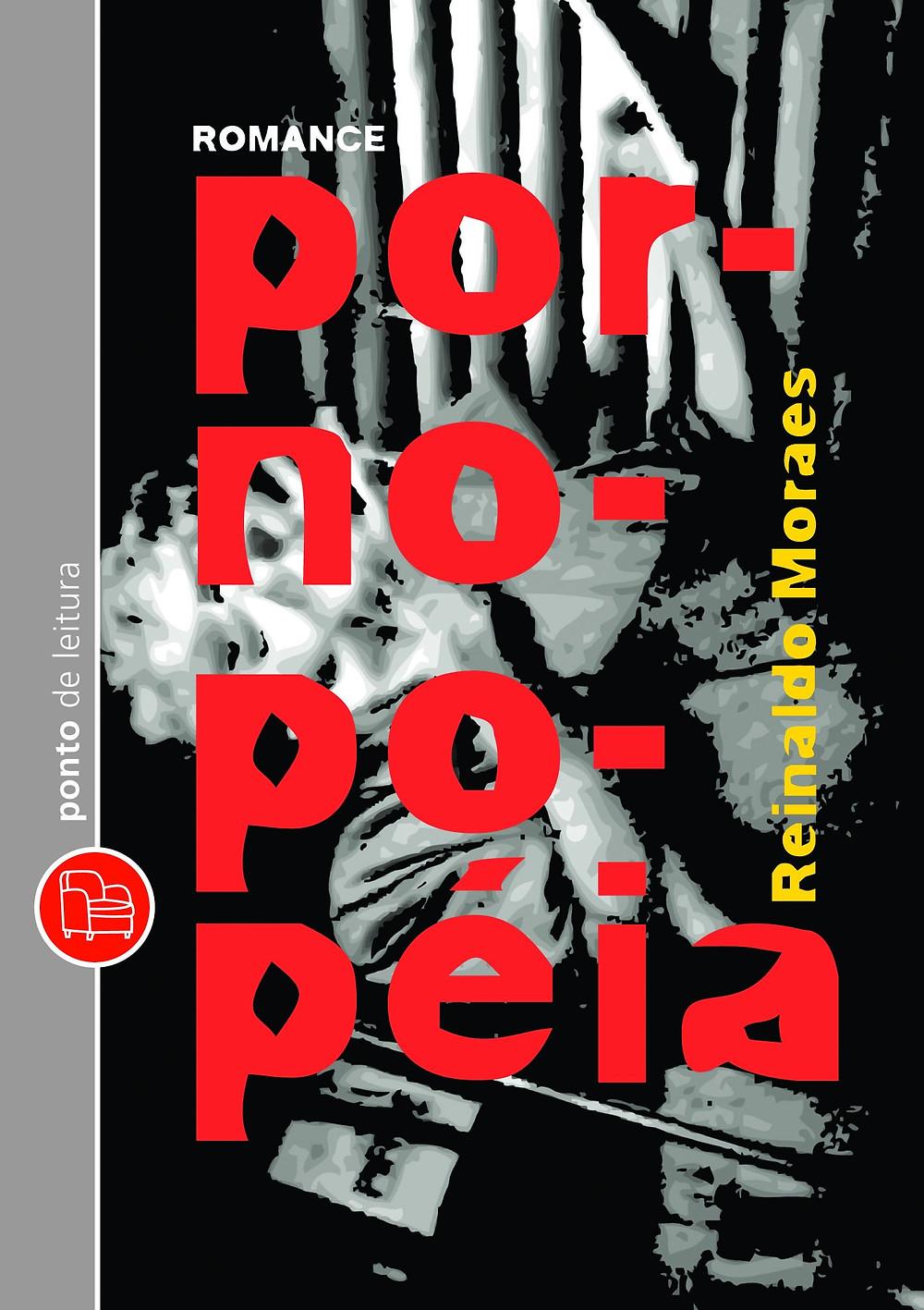Pornopopéia de Reinaldo Moraes