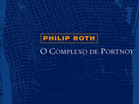 Livros: O Complexo de Portnoy – O romance consagrador de Philip Roth