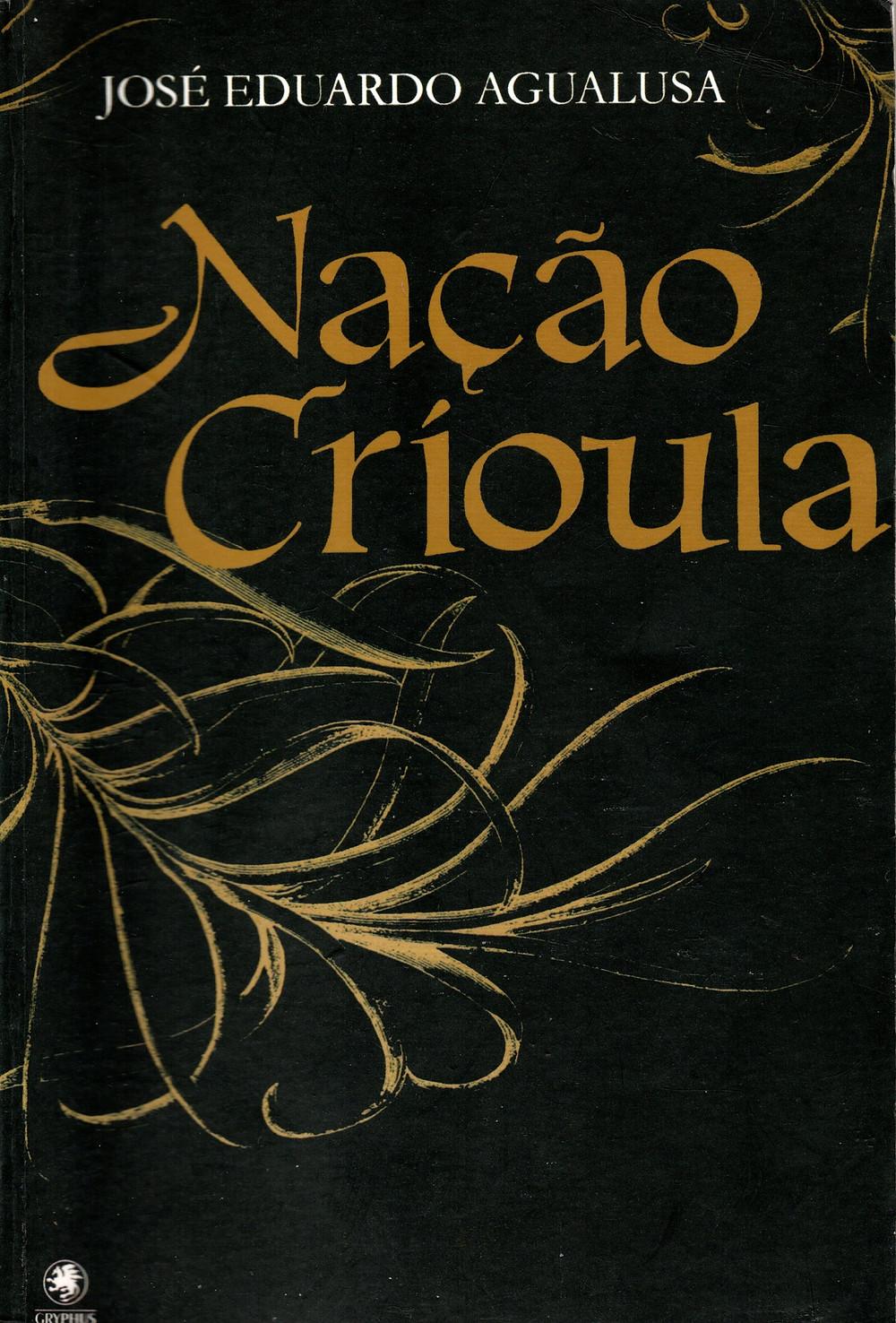 Nação Crioula de José Eduardo Agualusa