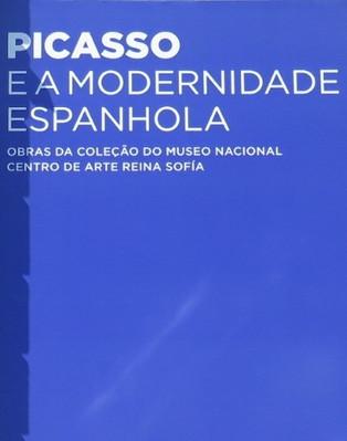 Exposição: Picasso e a Modernidade Espanhola - A arte cubista