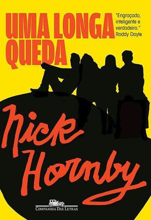 Livros: Uma Longa Queda - Nick Hornby e seus quatro suicidas