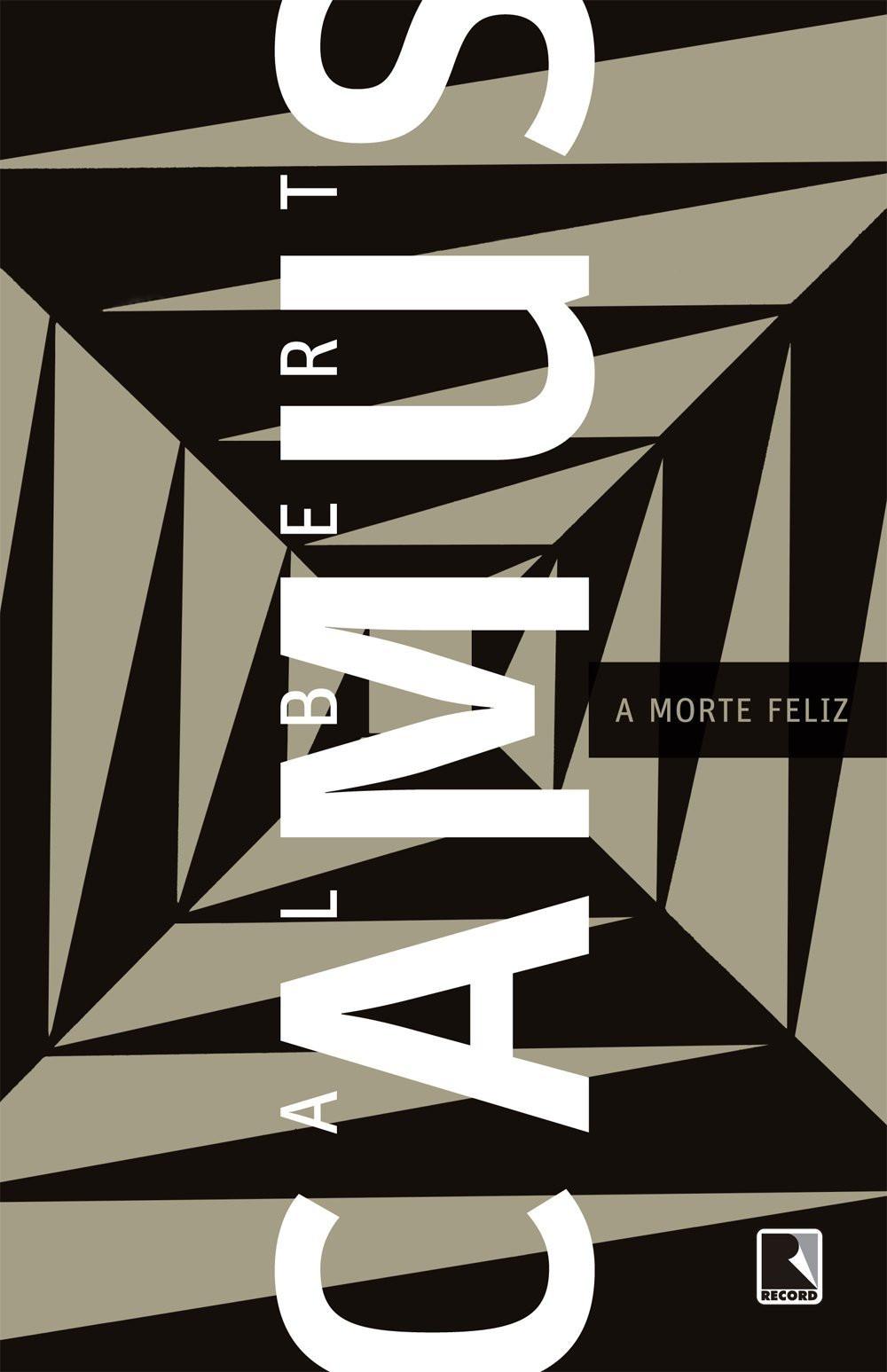 A Morte Feliz de Albert Camus
