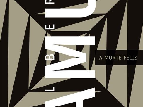 Livros: A Morte Feliz – O romance póstumo de Albert Camus