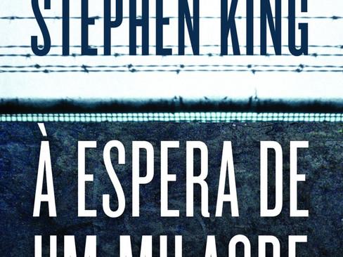 Livros: À Espera de um Milagre - O melhor de Stephen King