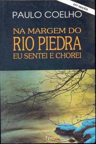 Na Margem do Rio Piedra Eu Sentei e Chorei de Paulo Coelho