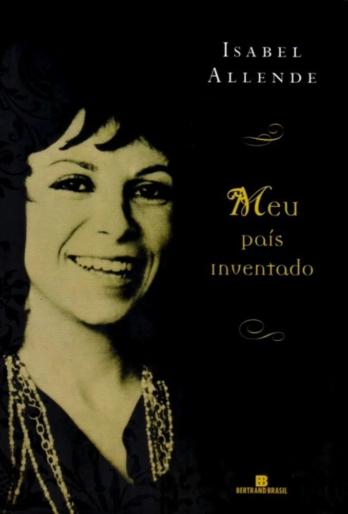 Meu País Inventado de Isabel Allende