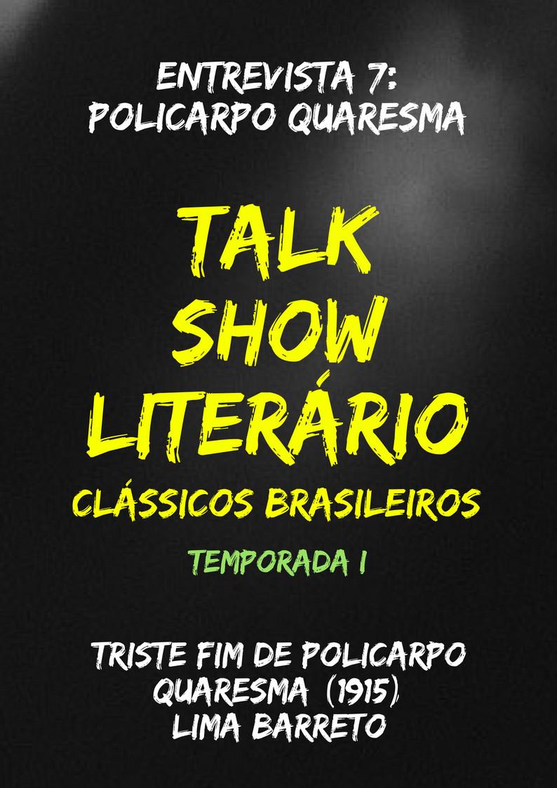 Talk Show Literário: Policarpo Quaresma