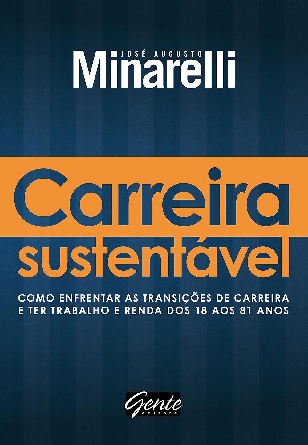 Carreira Sustentável de José Augusto Minarelli