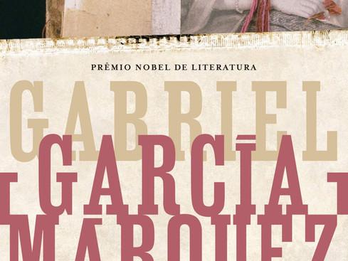 Livros: O Amor nos Tempos do Cólera - Gabriel García Márquez após o Nobel