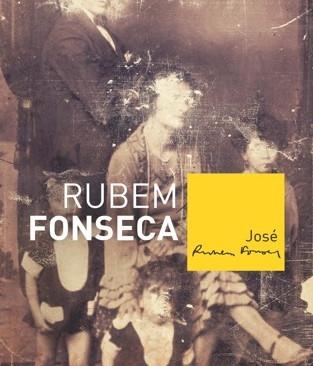 Livros: José - A novela autobiográfica de Rubem Fonseca