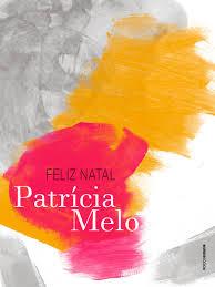 Feliz Natal de Patrícia Melo