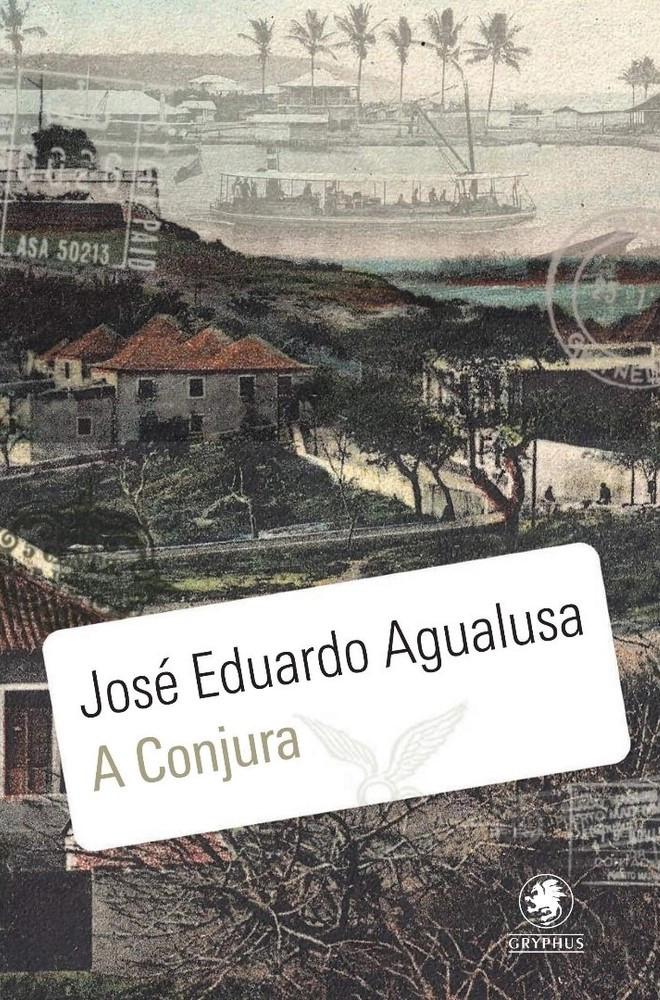 Livro A Conjura de José Eduardo Agualusa
