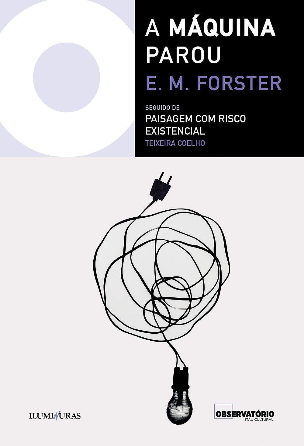 A Máquina Parou é a novela de ficção científica de E. M. Forster
