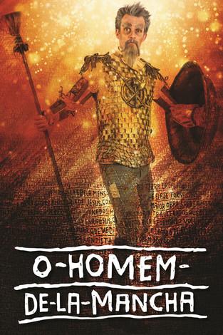 Peças teatrais: O Homem de La Mancha - A beleza de um clássico