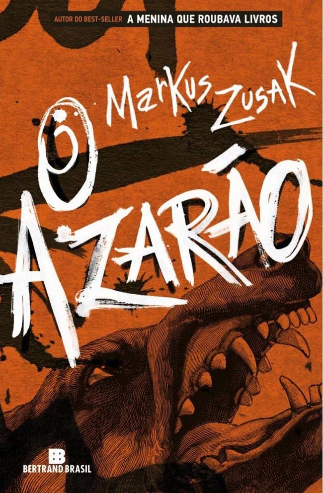 O Azarão - Markus Zusak