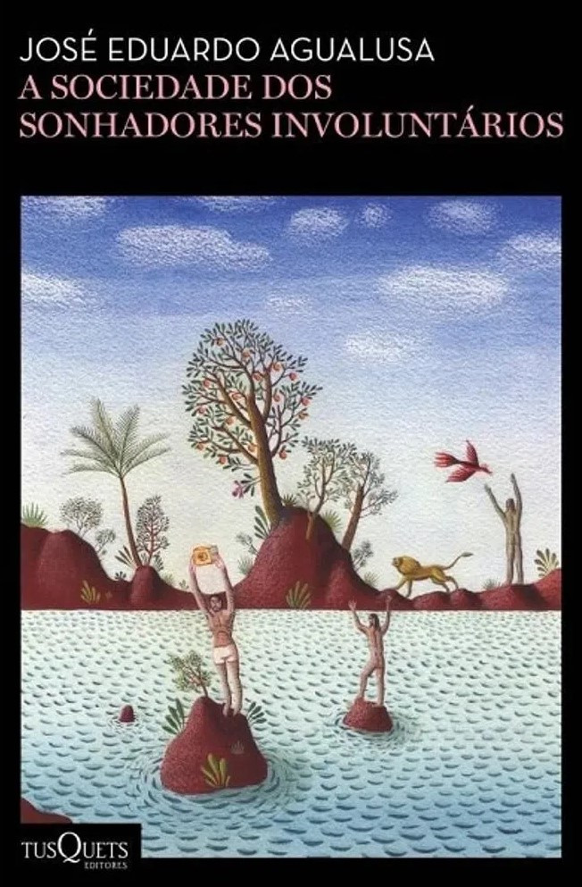 Livro A Sociedade dos Sonhadores Involuntários de José Eduardo Agualusa