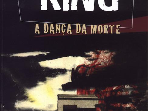 Livros: A Dança da Morte - A saga pós-apocalíptica de King