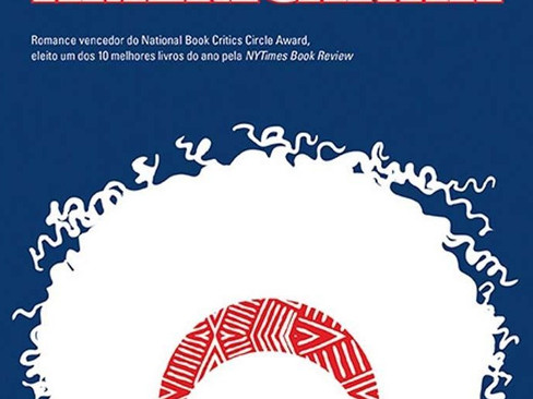 Livros: Americanah - O maior sucesso de Chimamanda Ngozi Adichie