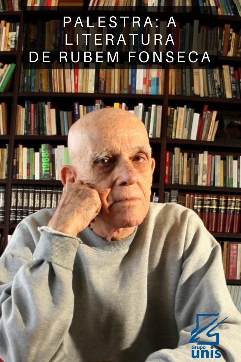 A Literatura de Rubem Fonseca