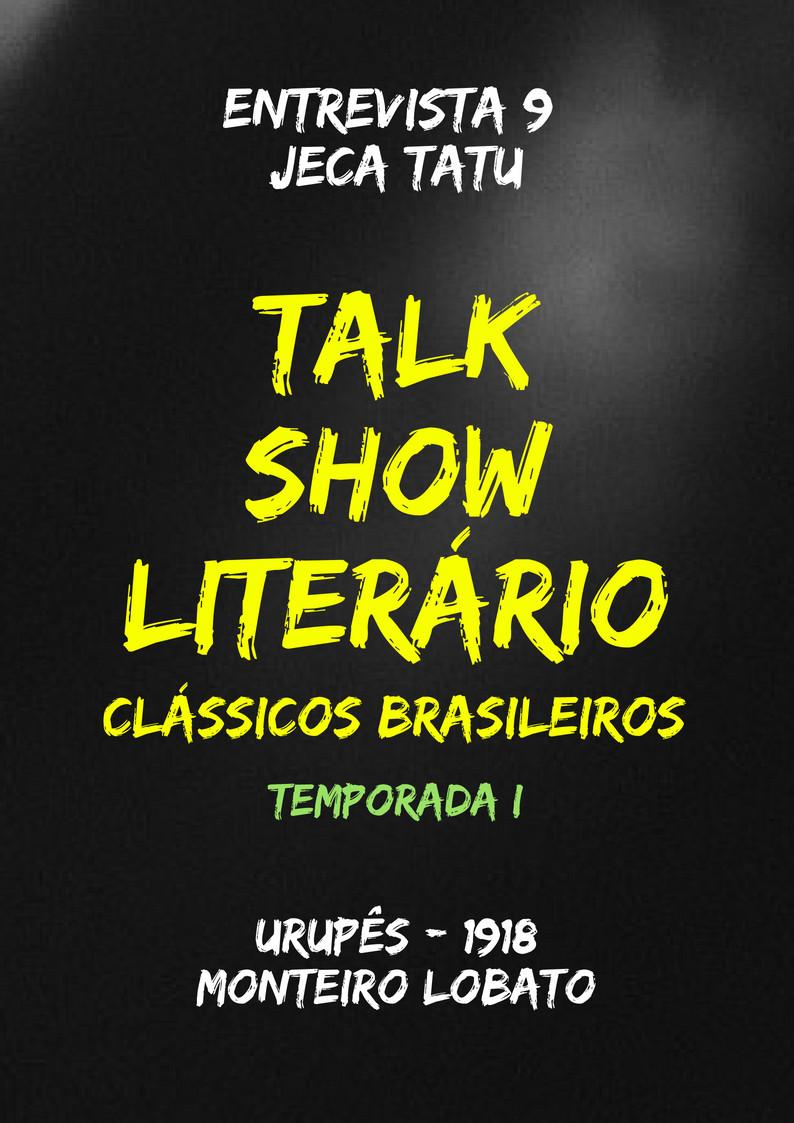 Talk Show Literário: Jeca Tatu