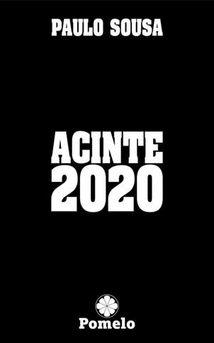 Livros: Acinte 2020 - A coletânea de haicais de Paulo Sousa sobre o ano pandêmico
