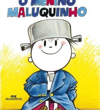 Livros: O Menino Maluquinho - O clássico infantil de Ziraldo