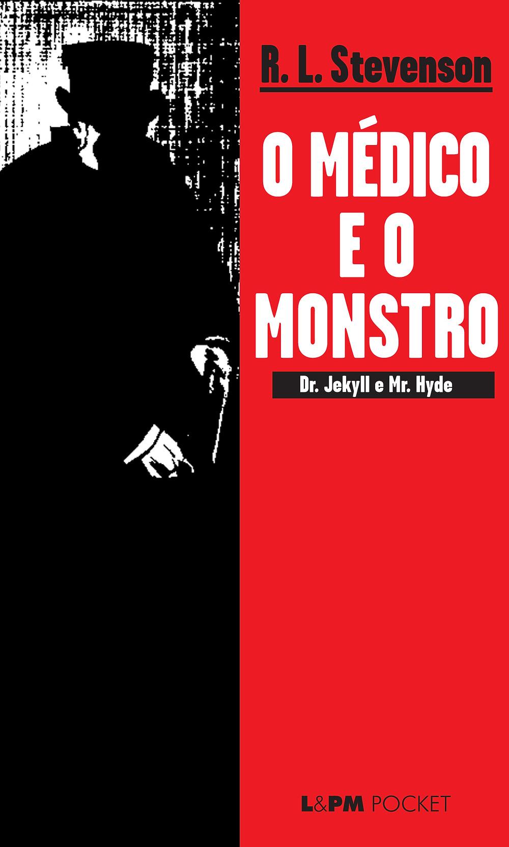 O Médico e o Monstro de Robert Louis Stevenson