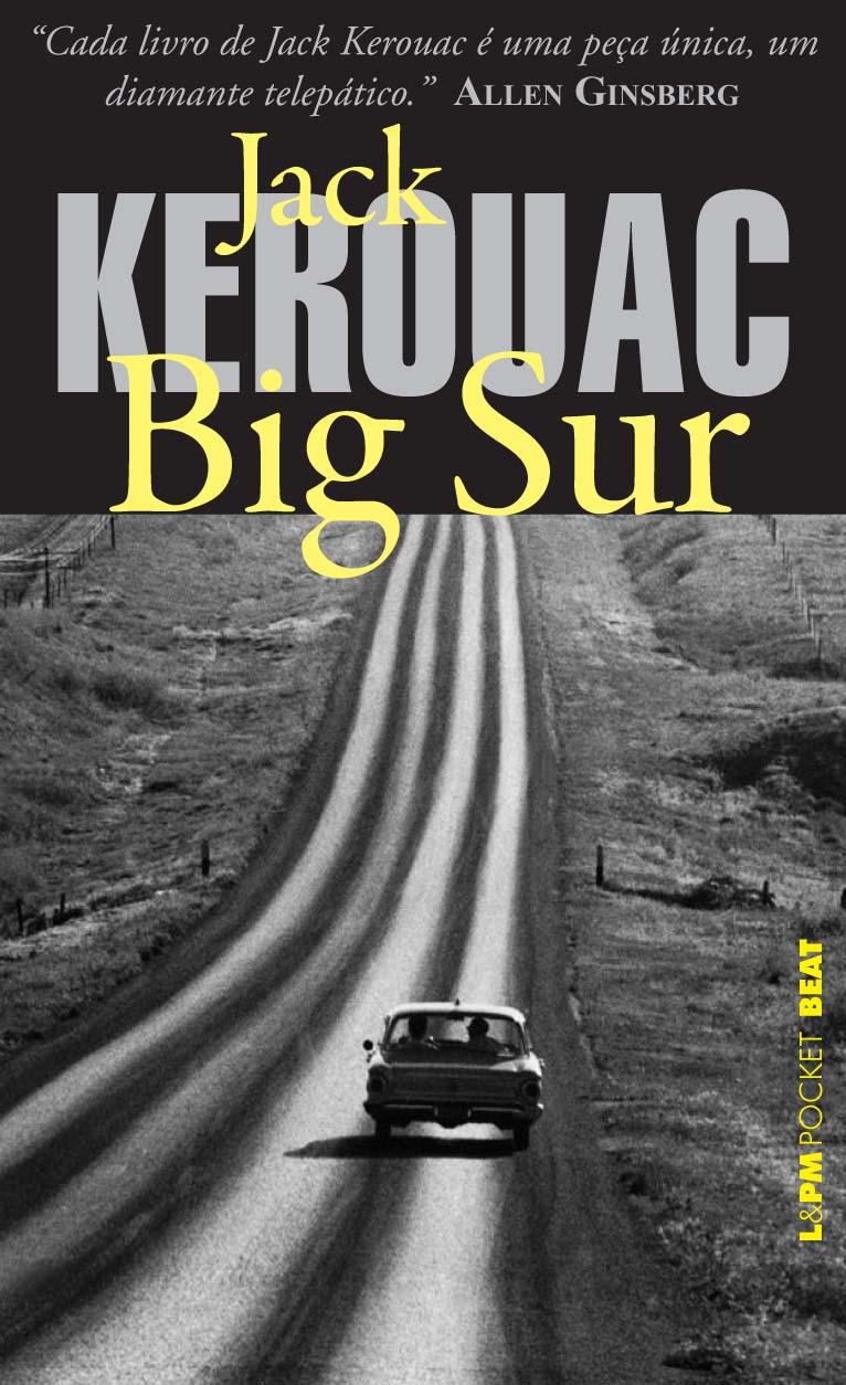 Livro Big Sur de Jack Kerouac