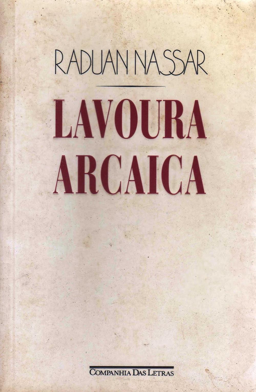 Lavoura Arcaica Raduan Nassar