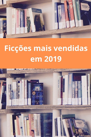 Mercado Editorial: As ficções mais vendidas no Brasil em 2019
