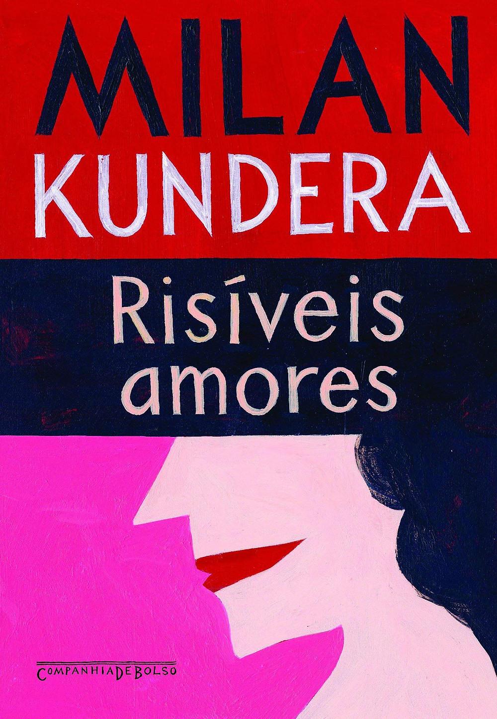 Risíveis Amores de Milan Kundera