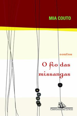 Livros: O Fio das Missangas - Os contos chicobuarquianos de Mia Couto