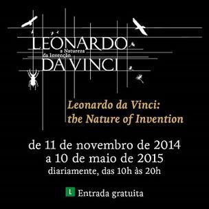 Exposições: Leonardo Da Vinci, A Natureza da Inovação - As invenções do gênio italiano