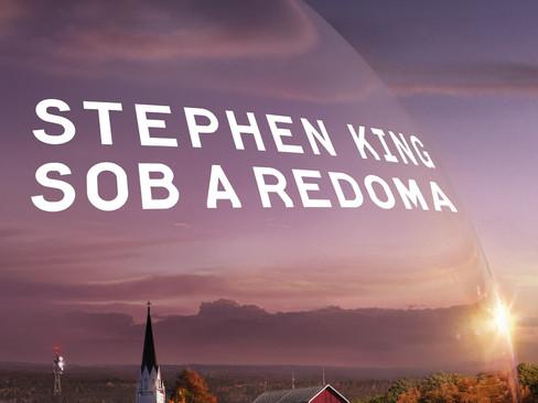 Livros: Sob a Redoma - Stephen King ecológico e sociólogo