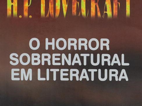Livros: O Horror Sobrenatural em Literatura – O ensaio de H. P. Lovecraft