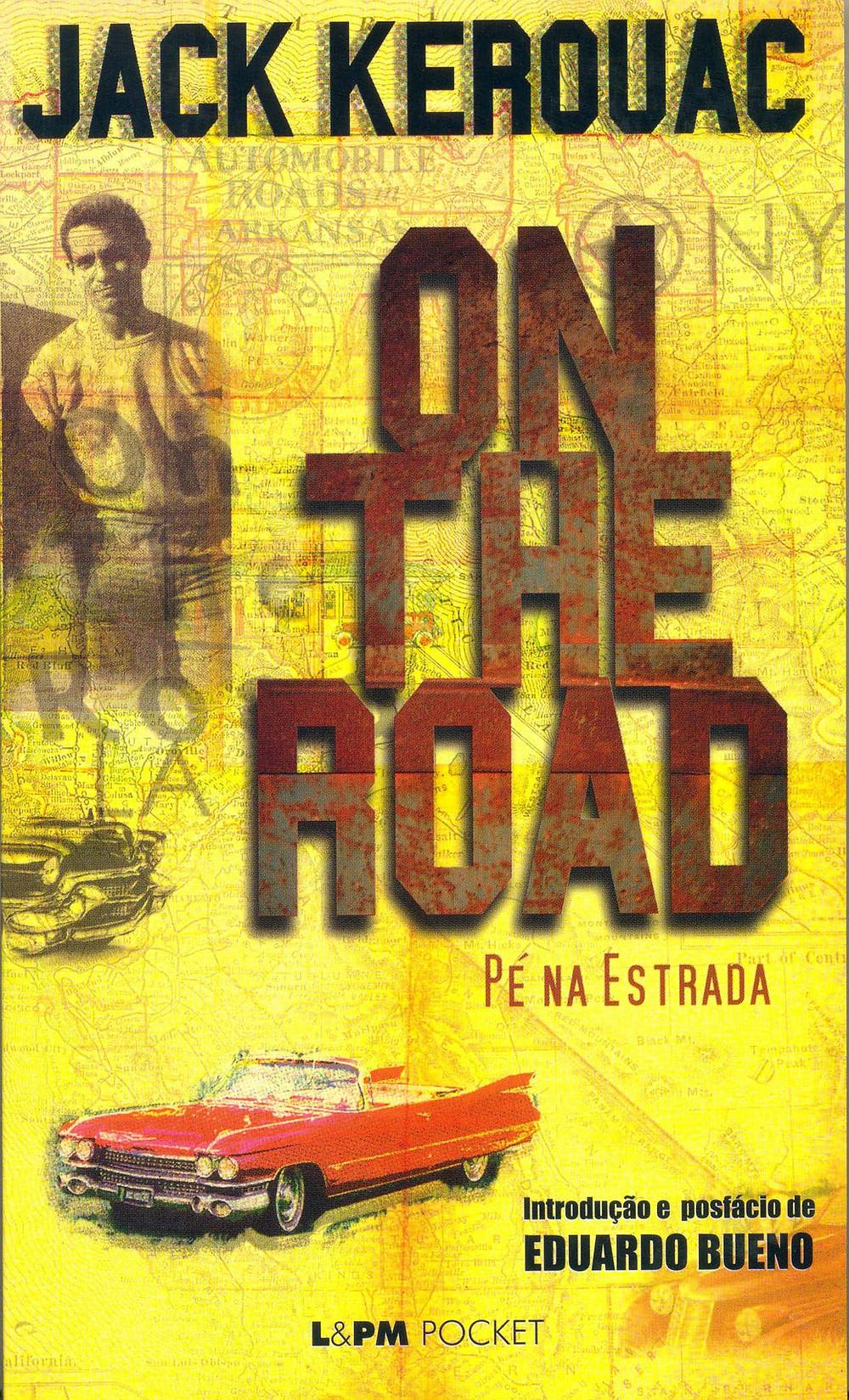 Livro On The Road - Pé na Estrada de Jack Kerouac