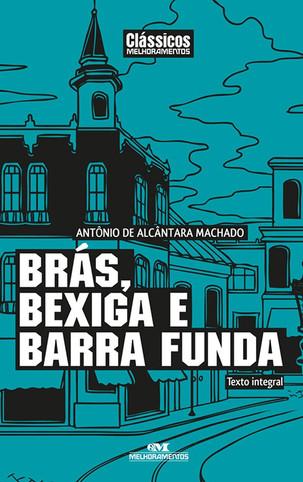 Livros: Brás, Bexiga e Barra Funda - Contos clássicos de Alcântara Machado