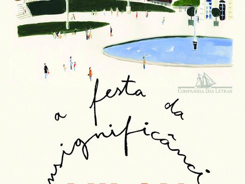Livros: A Festa da Insignificância - O mais recente romance de Milan Kundera